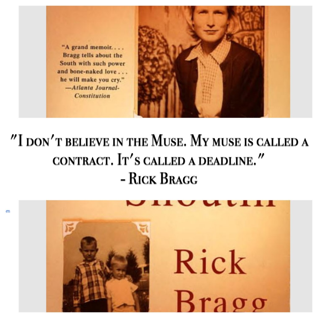 Rick Bragg quote on writing